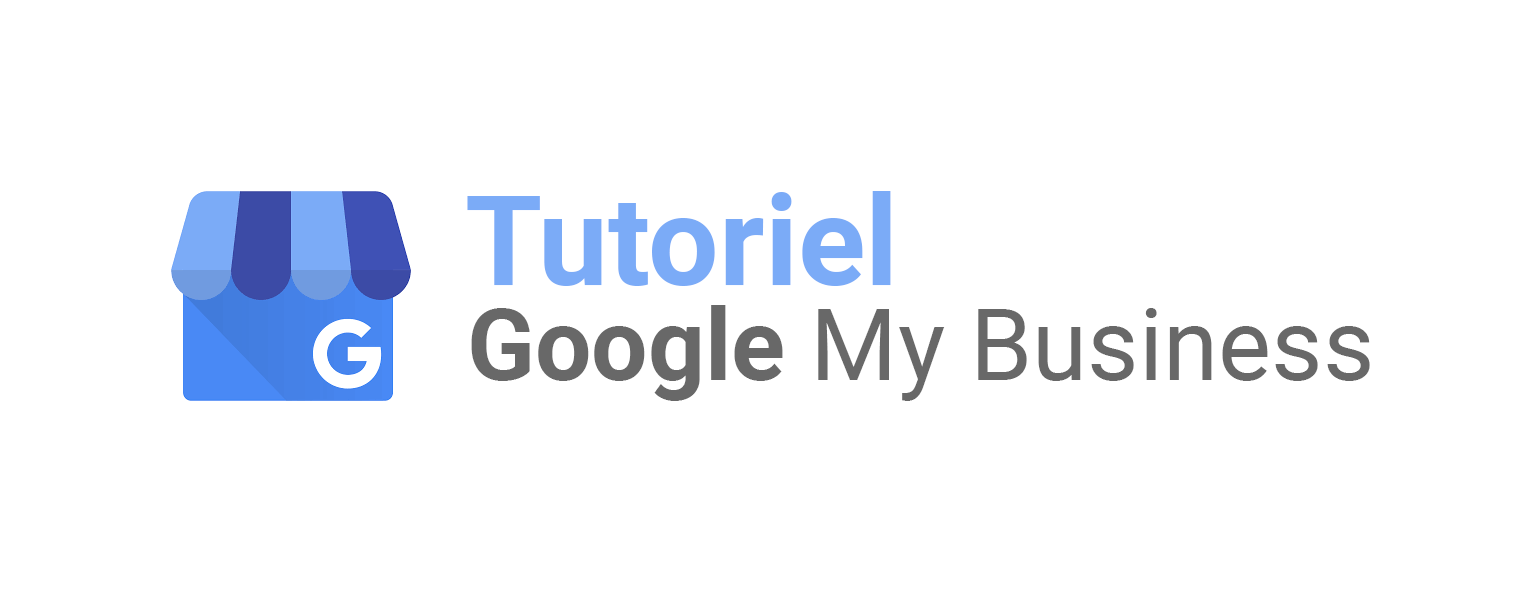 Tuto Google My Business