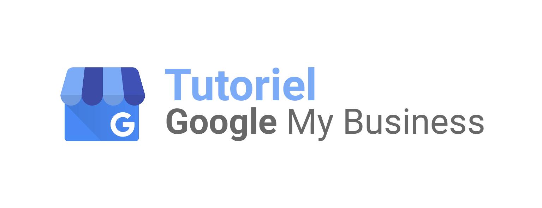 Tuto Google My Business